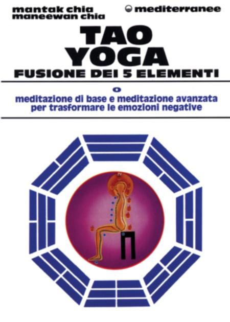 Tao Yoga Fusione dei 5 Elementi - Saggezza dell'Anima Milano