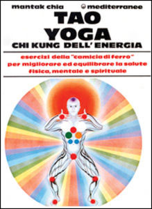 Tao Yoga Chi Kung dell'Energia - Saggezza dell'Anima Milano