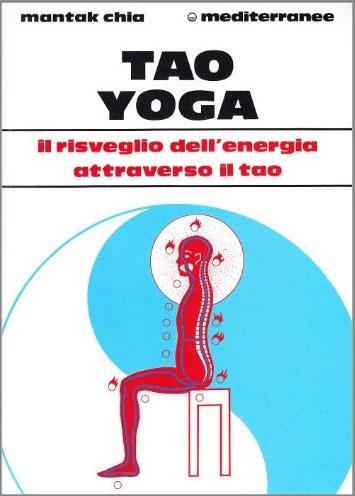 Tao Yoga Il Risveglio dell'Energia Attraverso il Tao - Saggezza dell'Anima Milano